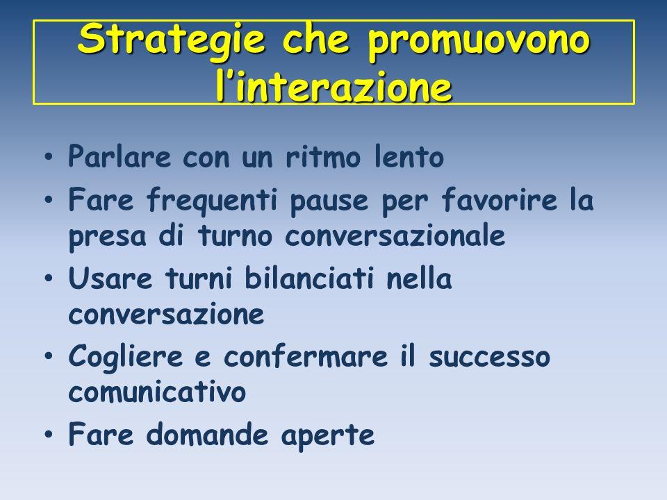 Strategie che promuovono l'interazione