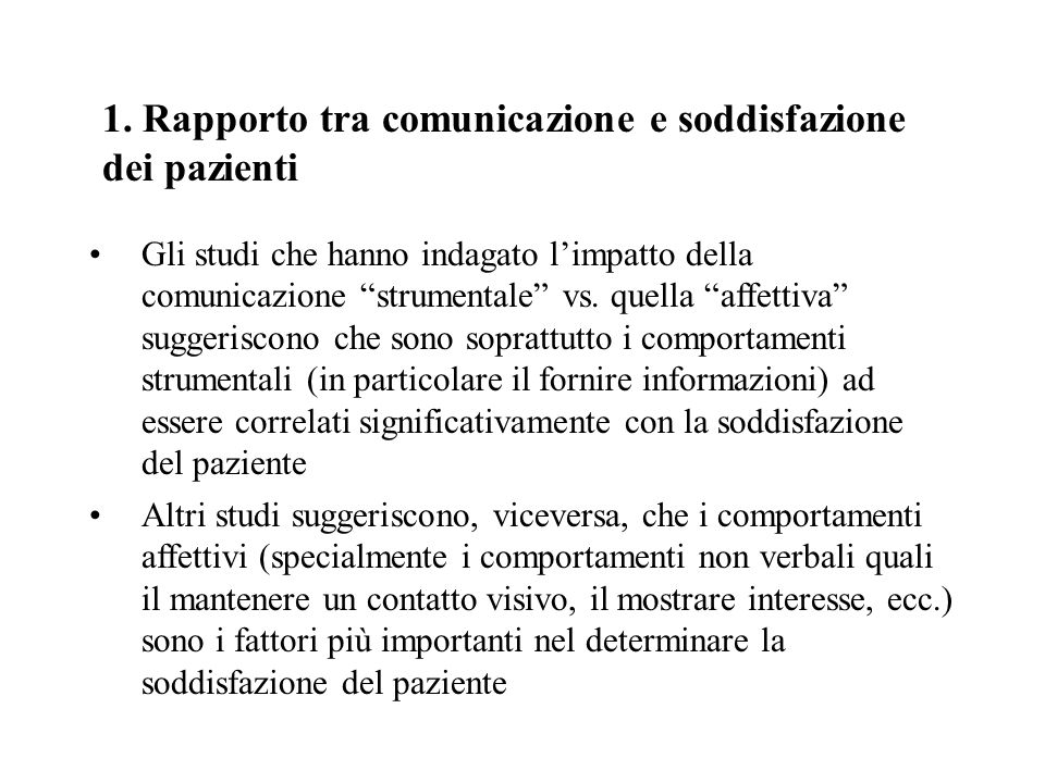 1. Rapporto tra comunicazione e soddisfazione dei pazienti