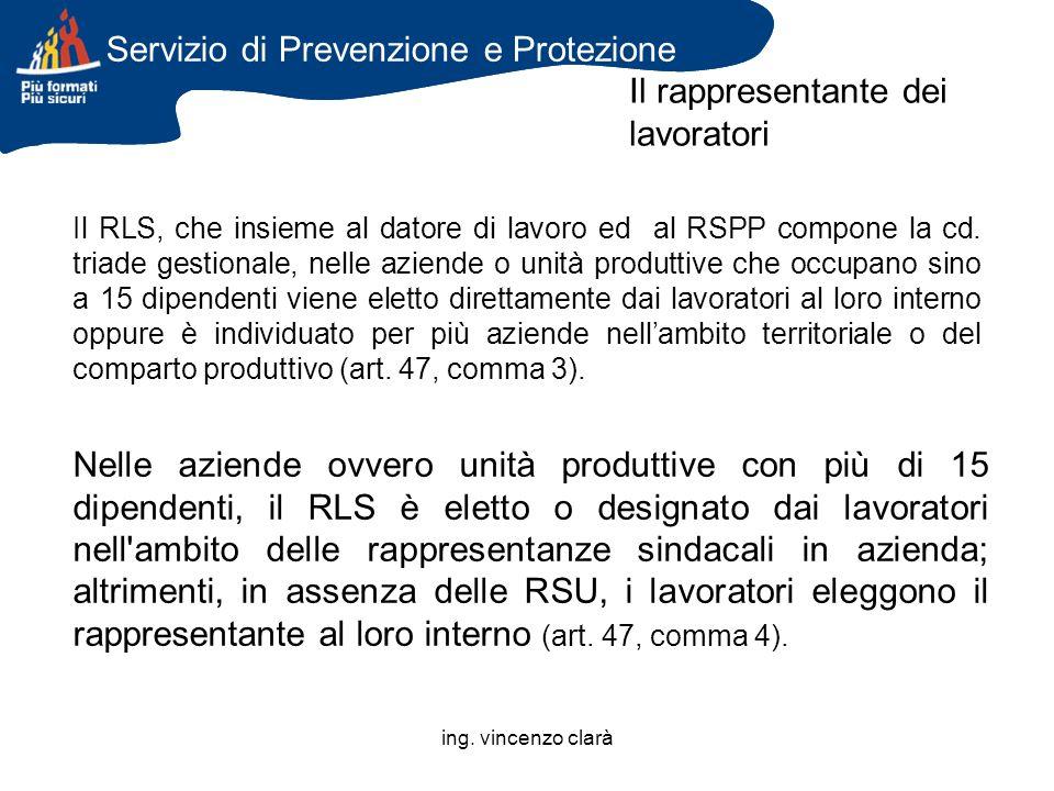 Servizio di Prevenzione e Protezione Il rappresentante dei lavoratori