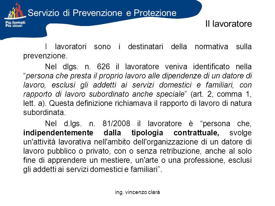Servizio di Prevenzione e Protezione Il lavoratore