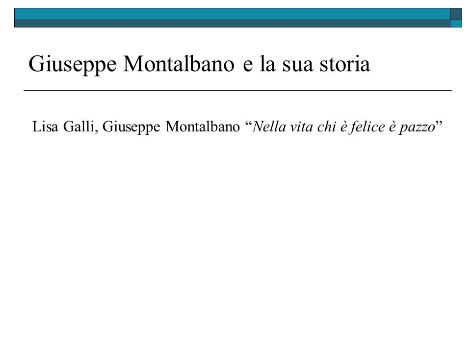 Giuseppe Montalbano e la sua storia