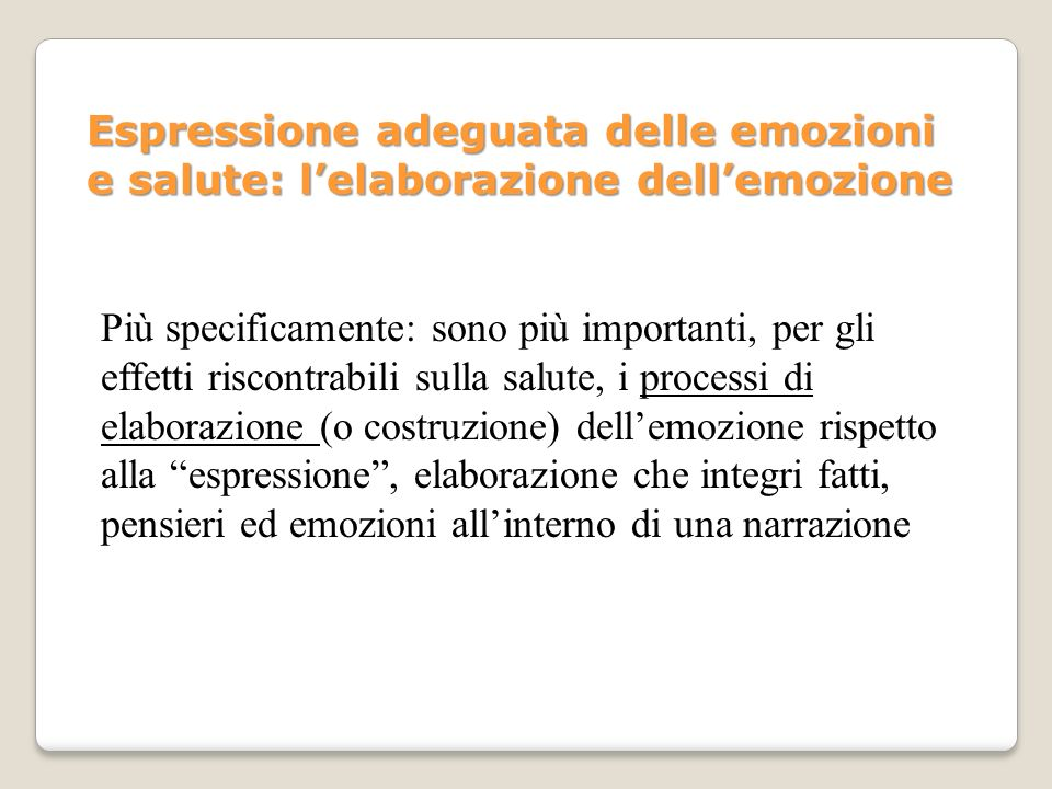 Espressione adeguata delle emozioni e salute: l'elaborazione dell'emozione