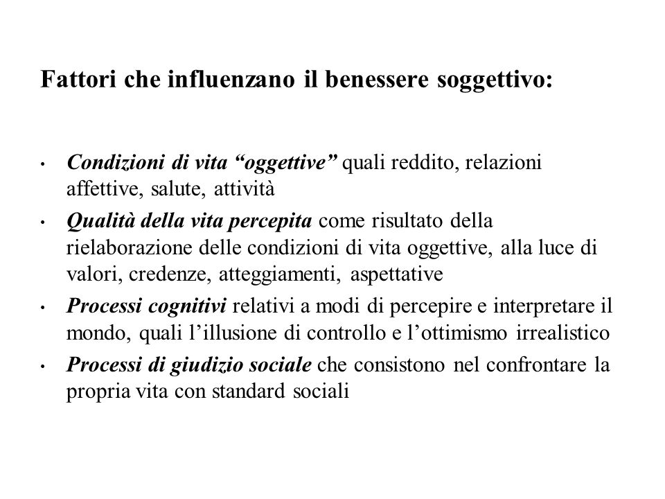 Fattori che influenzano il benessere soggettivo: