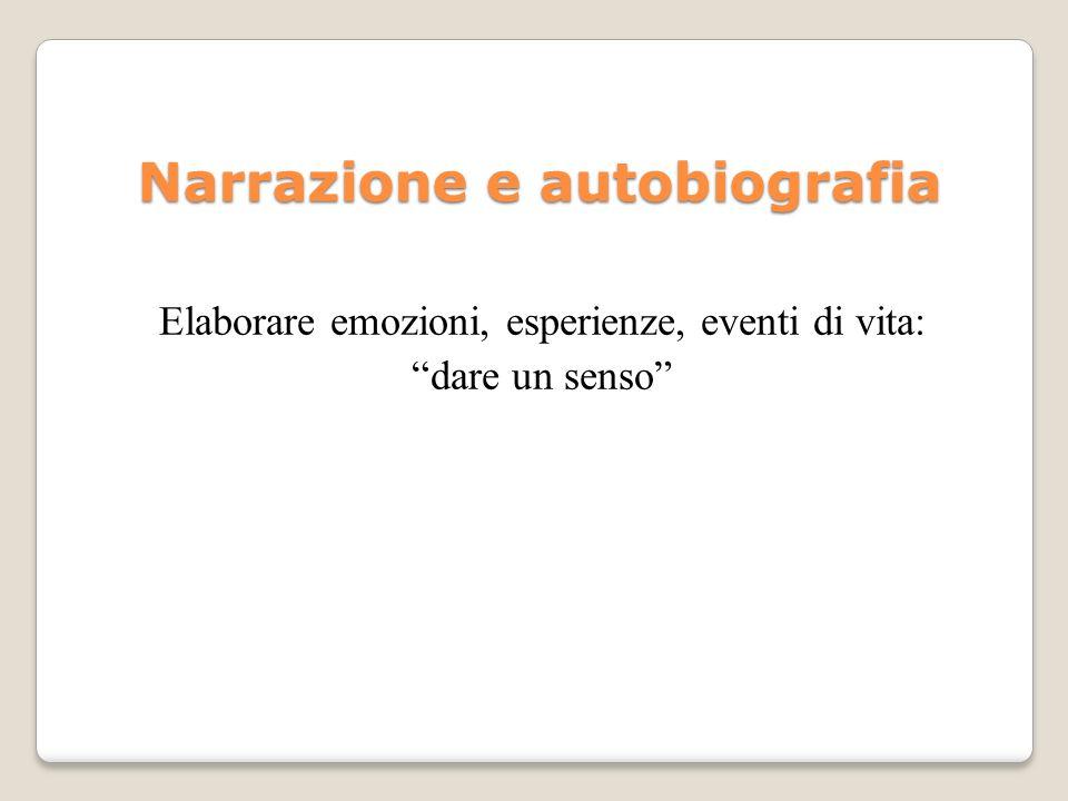 Narrazione e autobiografia