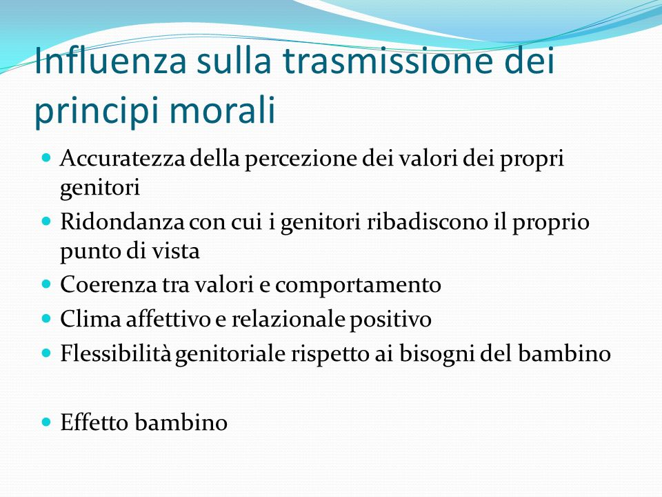 Influenza sulla trasmissione dei principi morali