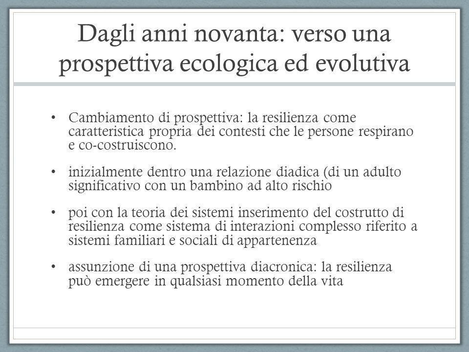 Dagli anni novanta: verso una prospettiva ecologica ed evolutiva