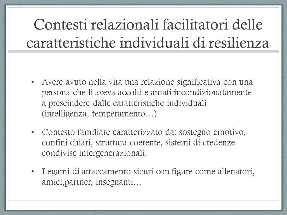 Contesti relazionali facilitatori delle caratteristiche individuali di resilienza