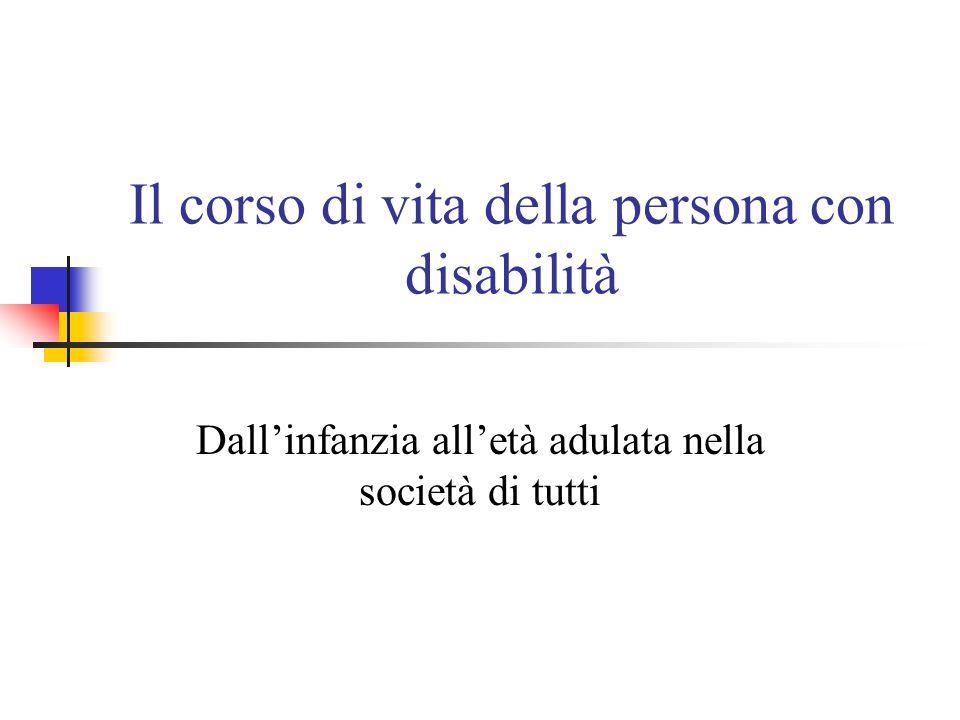 Il corso di vita della persona con disabilità