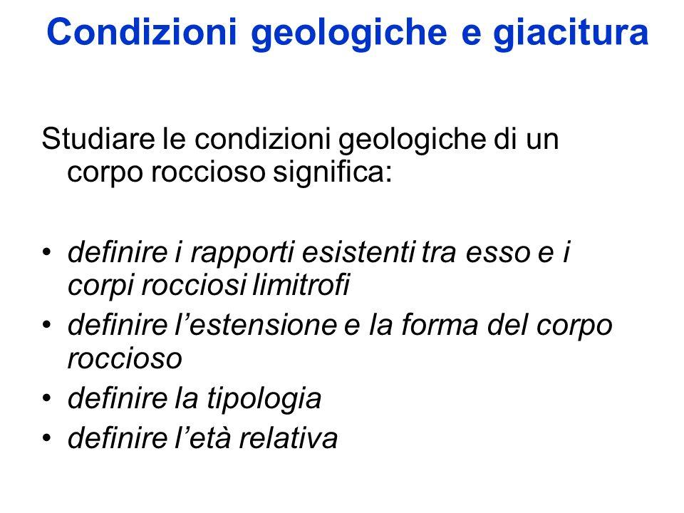 Condizioni geologiche e giacitura