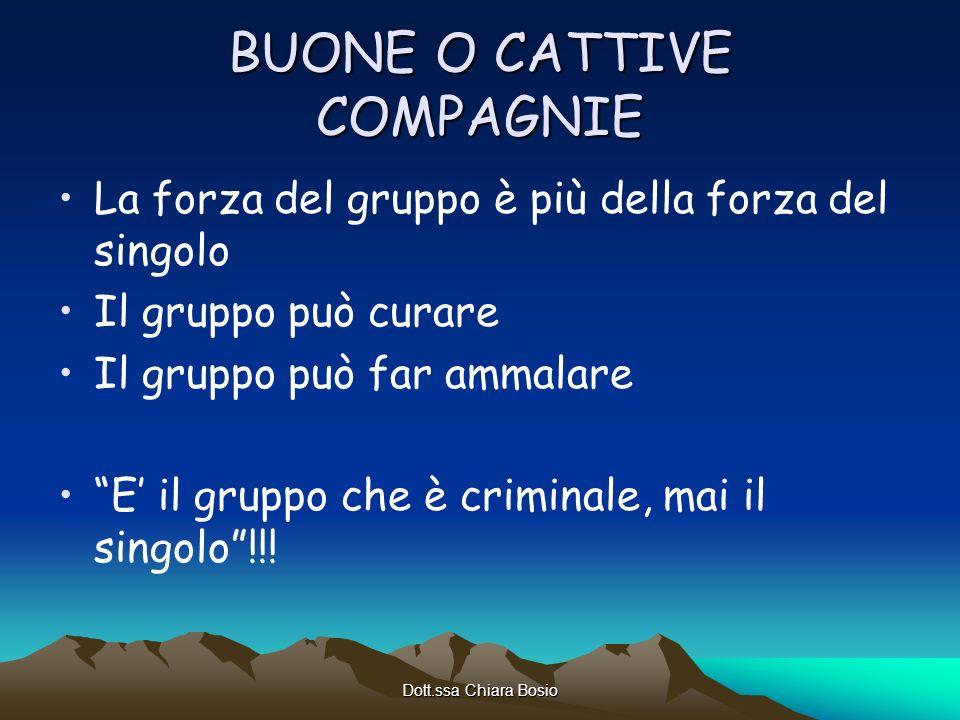 BUONE O CATTIVE COMPAGNIE