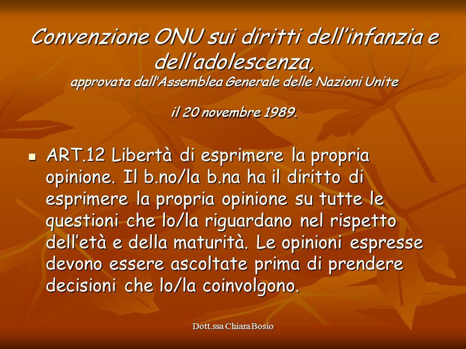Convenzione ONU sui diritti dell'infanzia e dell'adolescenza, approvata dall'Assemblea Generale delle Nazioni Unite il 20 novembre 1989.