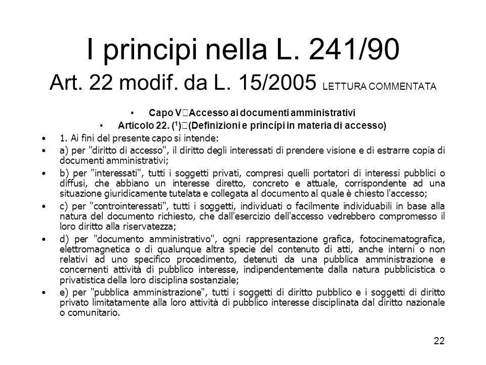 I principi nella L. 241/90 Art. 22 modif. da L