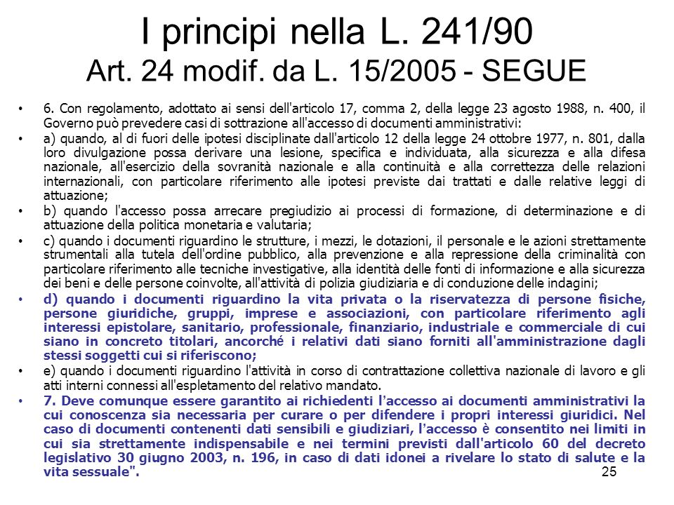 I principi nella L. 241/90 Art. 24 modif. da L. 15/2005 - SEGUE