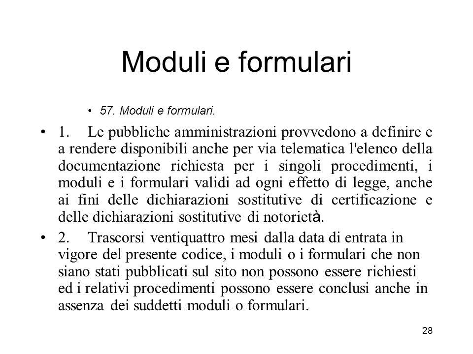 Moduli e formulari 57. Moduli e formulari.
