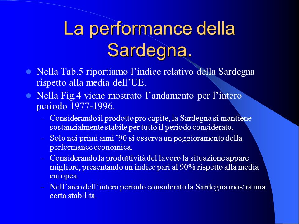 La performance della Sardegna.