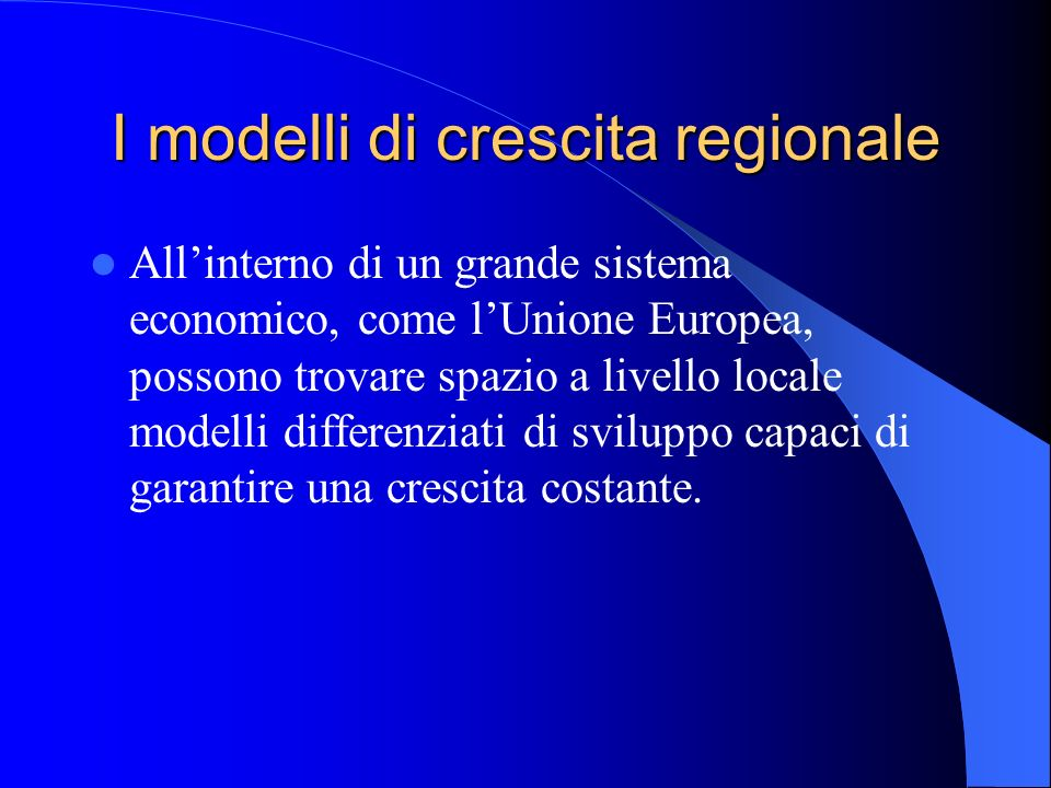 I modelli di crescita regionale