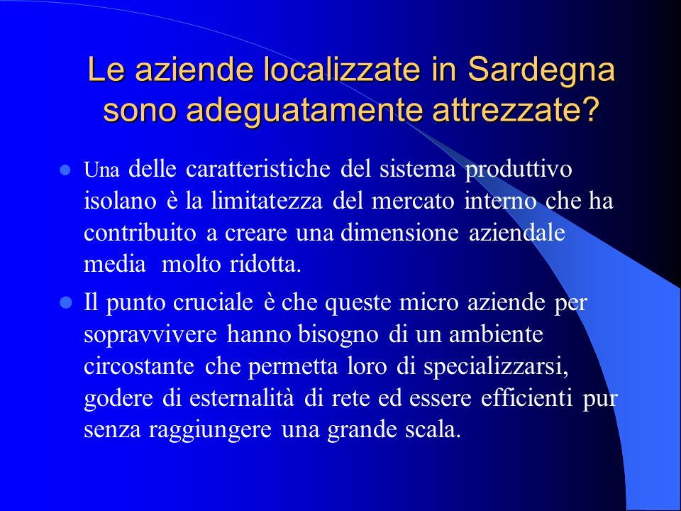 Le aziende localizzate in Sardegna sono adeguatamente attrezzate