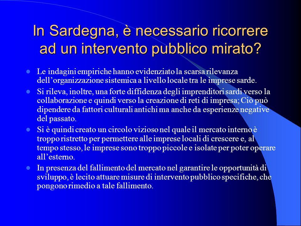 In Sardegna, è necessario ricorrere ad un intervento pubblico mirato