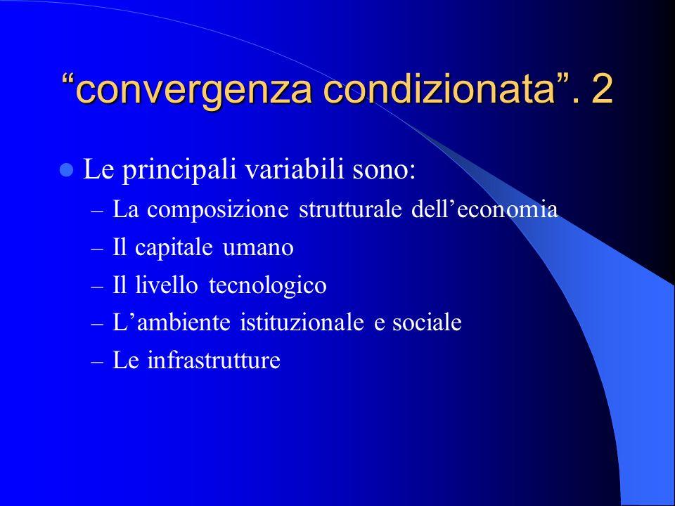convergenza condizionata . 2