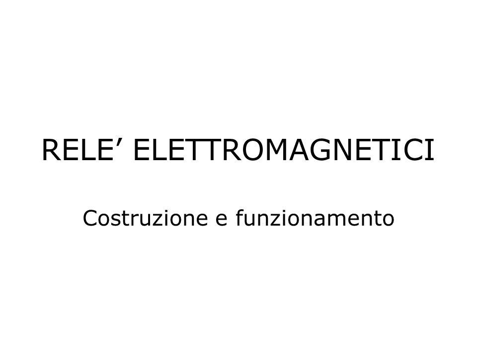 RELE' ELETTROMAGNETICI