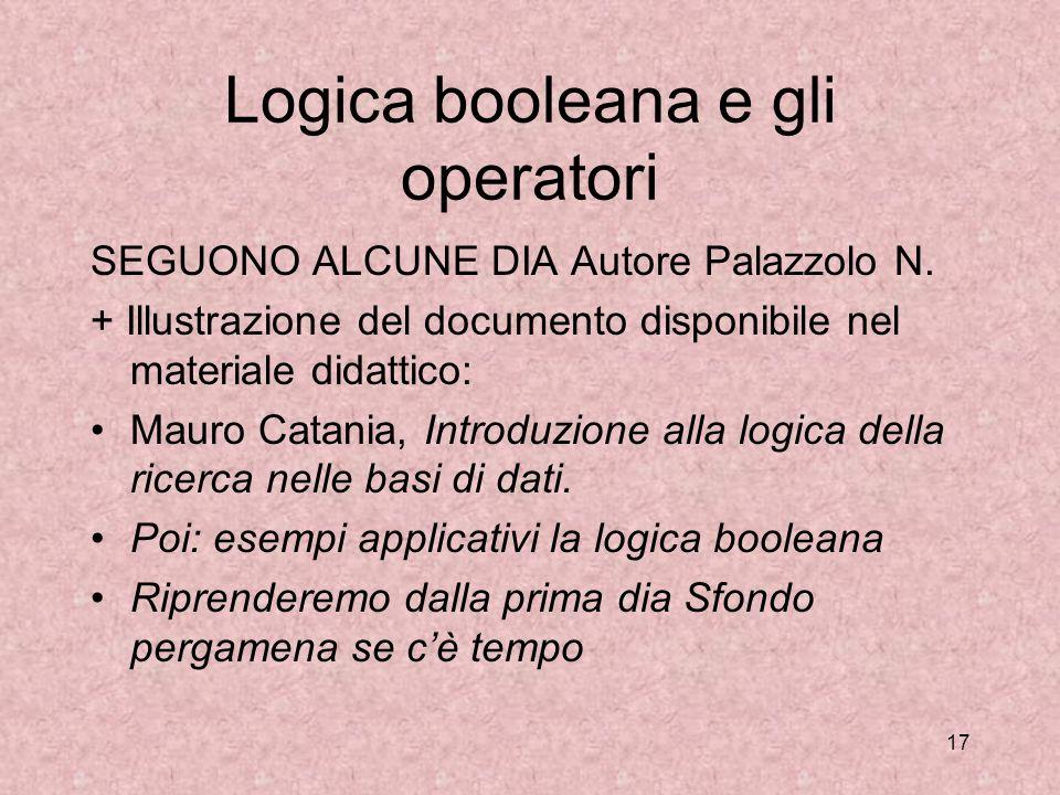 Logica booleana e gli operatori