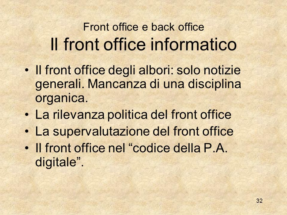Front office e back office Il front office informatico