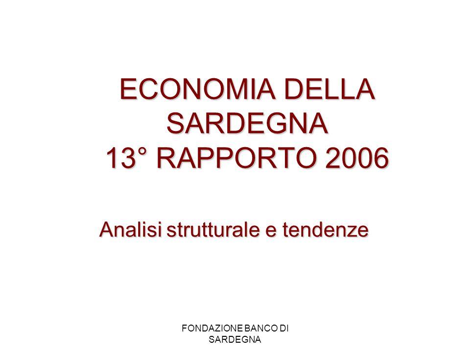 ECONOMIA DELLA SARDEGNA 13° RAPPORTO 2006
