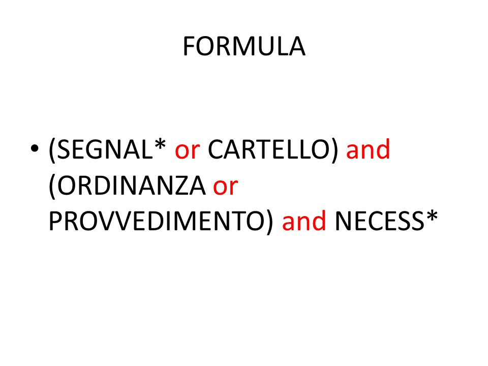 FORMULA (SEGNAL* or CARTELLO) and (ORDINANZA or PROVVEDIMENTO) and NECESS*