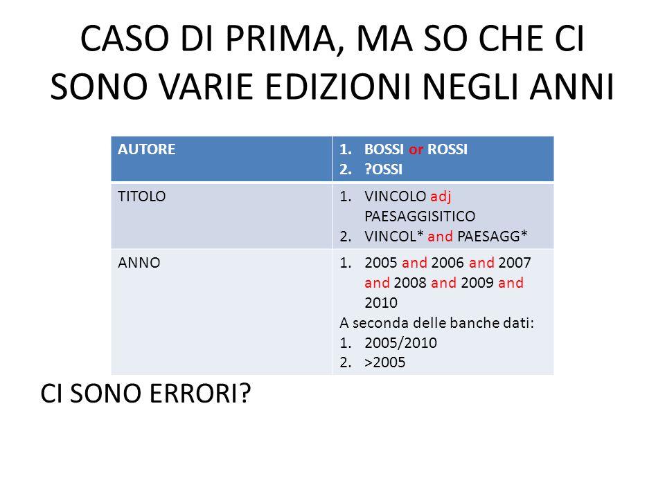 CASO DI PRIMA, MA SO CHE CI SONO VARIE EDIZIONI NEGLI ANNI