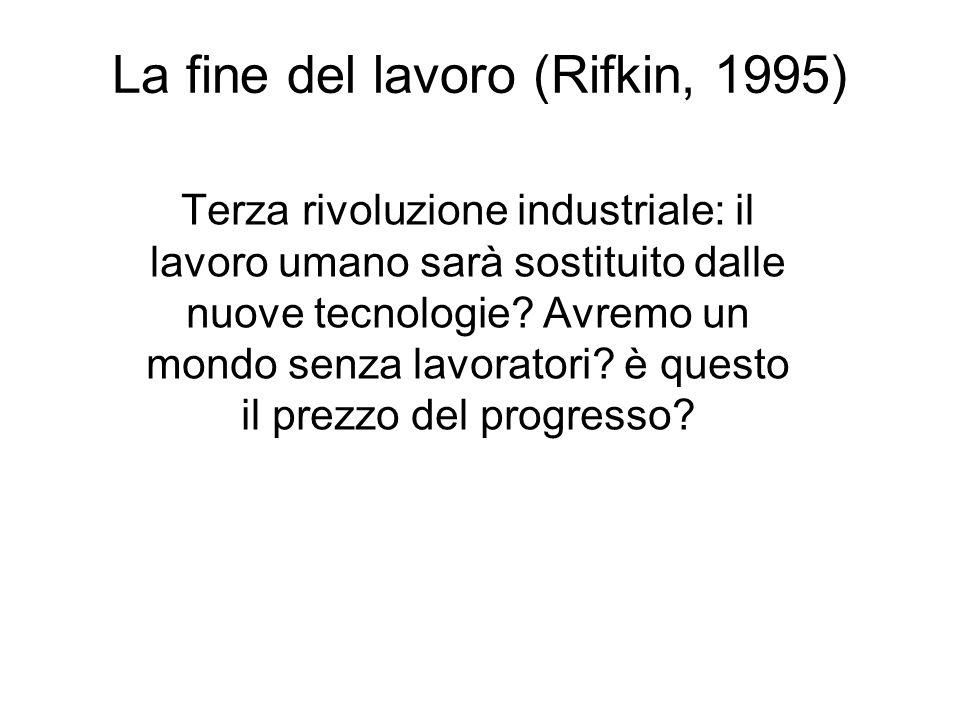 La fine del lavoro (Rifkin, 1995)