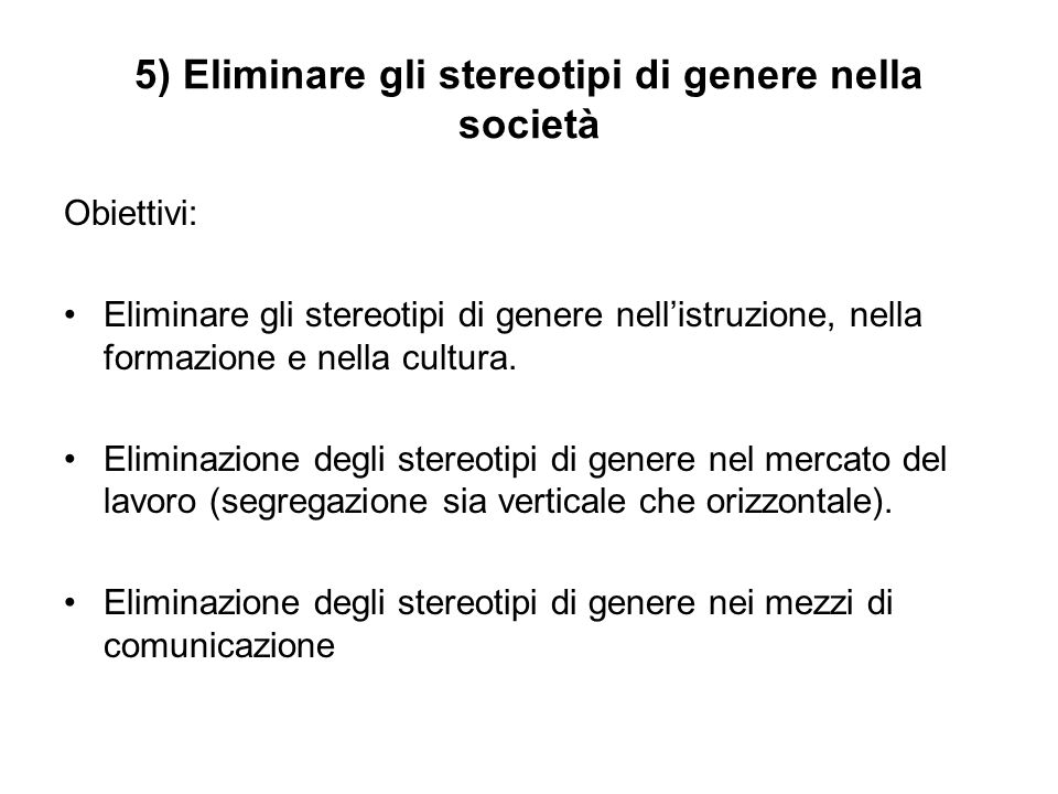5) Eliminare gli stereotipi di genere nella società