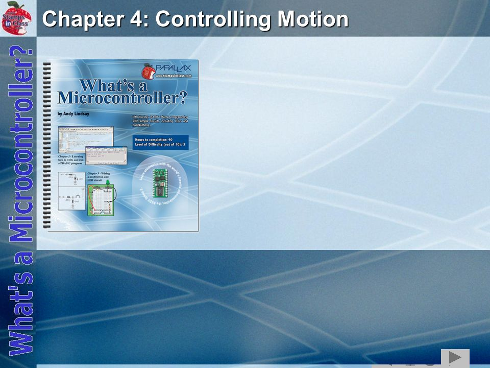 Chapter 4: Controlling Motion