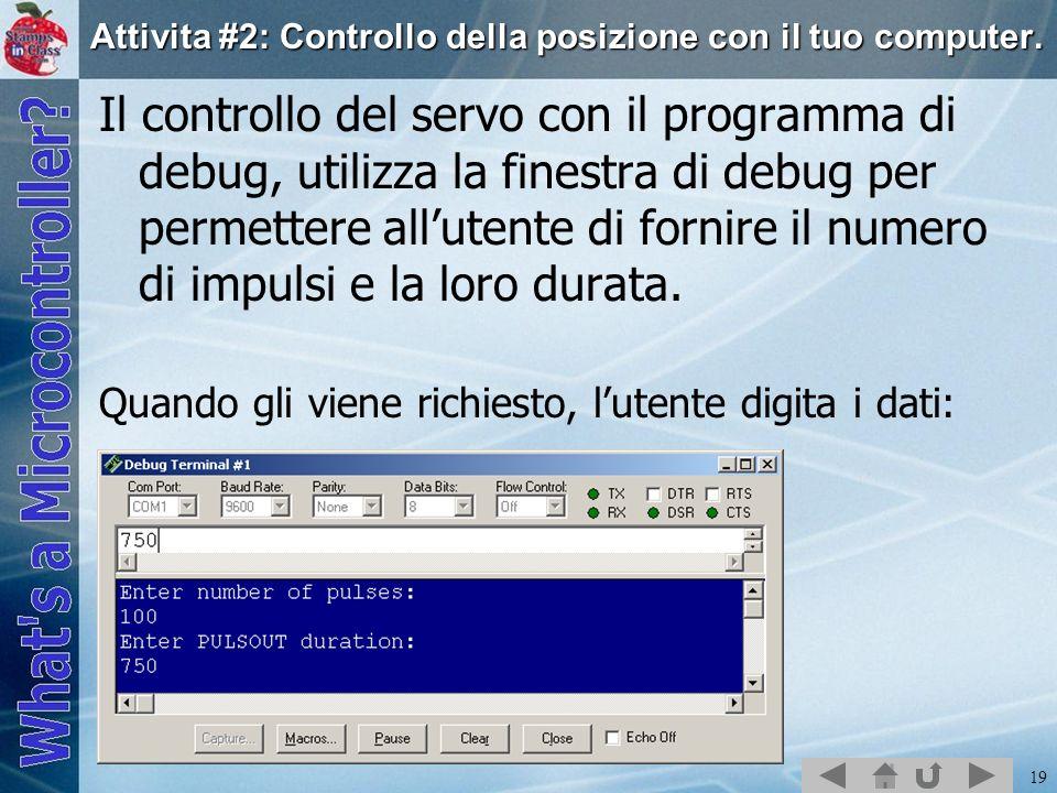 Attivita #2: Controllo della posizione con il tuo computer.