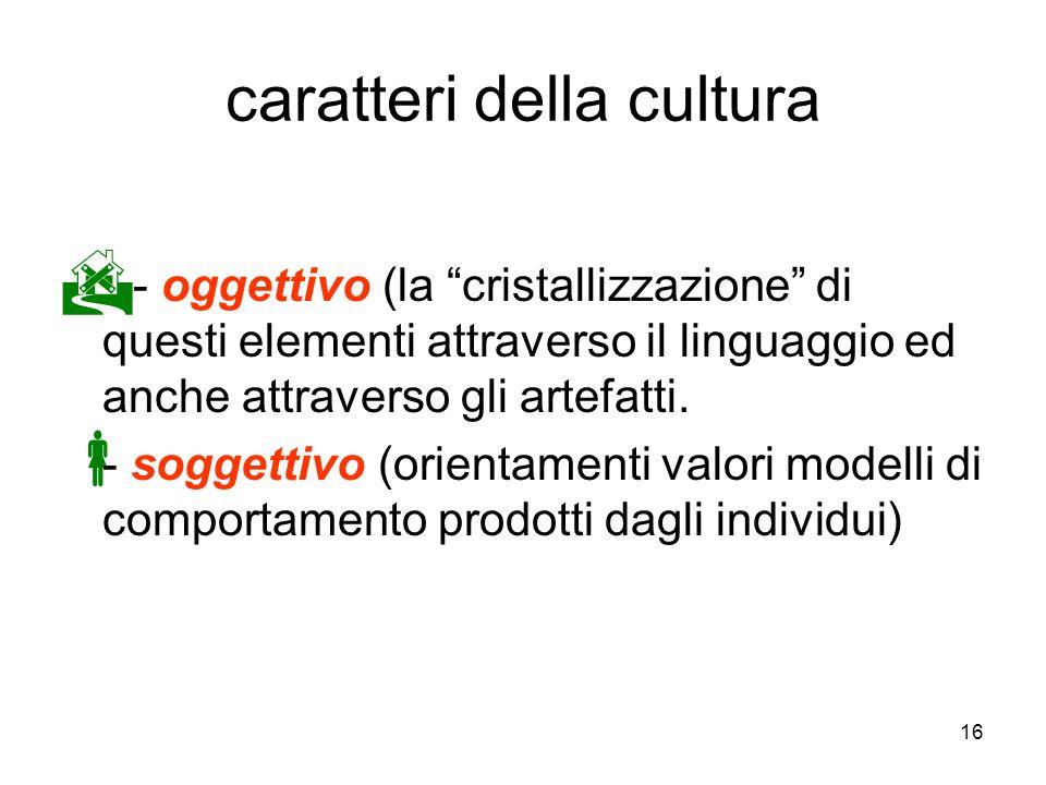 caratteri della cultura