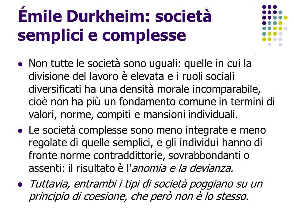 Émile Durkheim: società semplici e complesse
