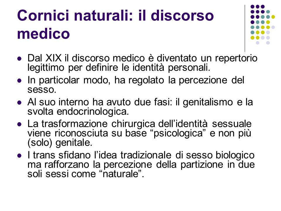 Cornici naturali: il discorso medico