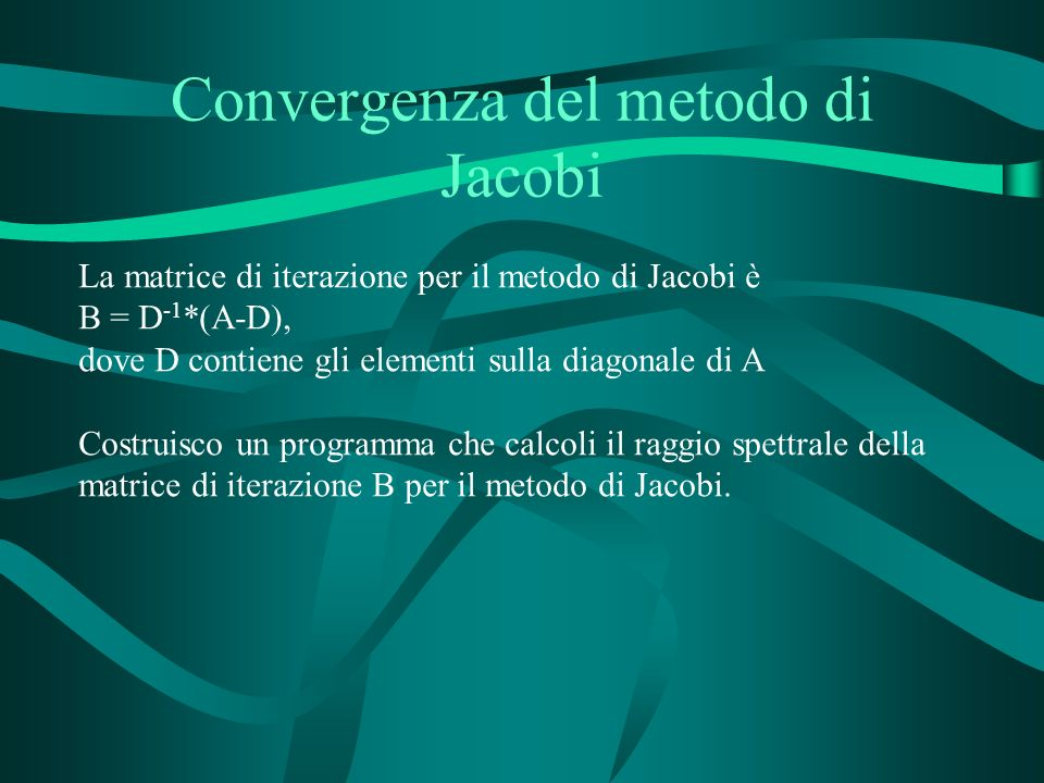 Convergenza del metodo di Jacobi