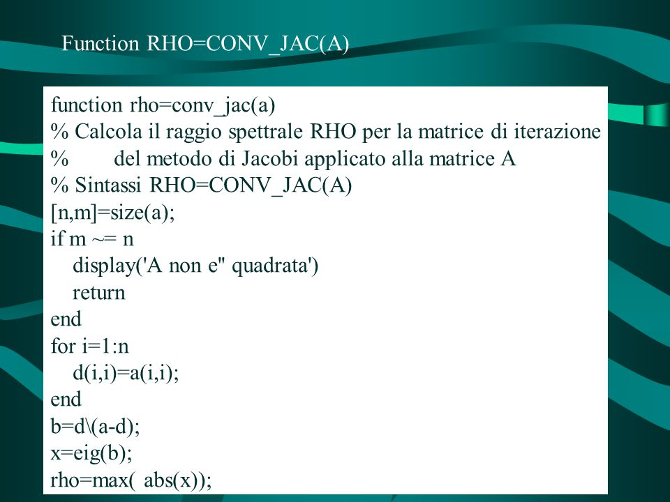 Function RHO=CONV_JAC(A)