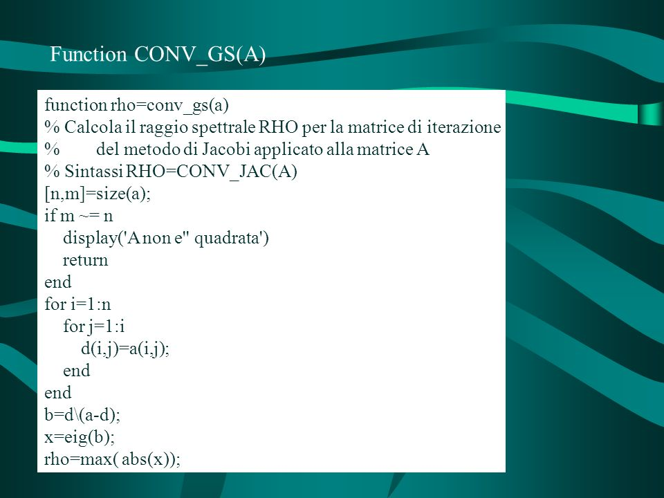 Function CONV_GS(A) function rho=conv_gs(a)