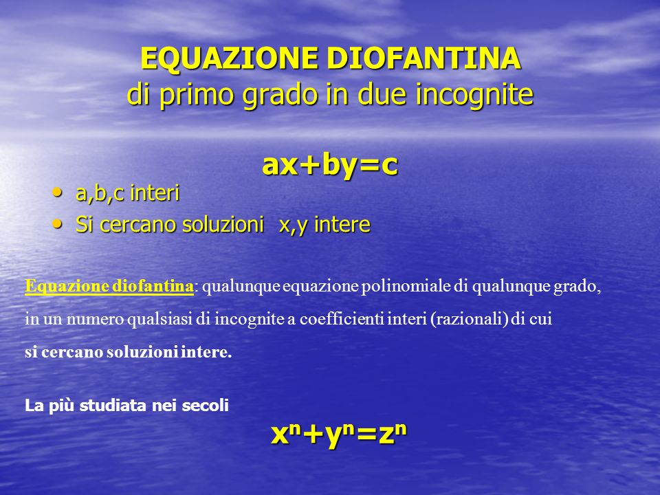 EQUAZIONE DIOFANTINA di primo grado in due incognite ax+by=c