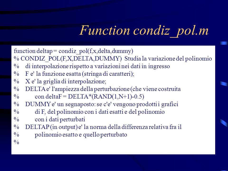 Function condiz_pol.m function deltap = condiz_pol(f,x,delta,dummy)