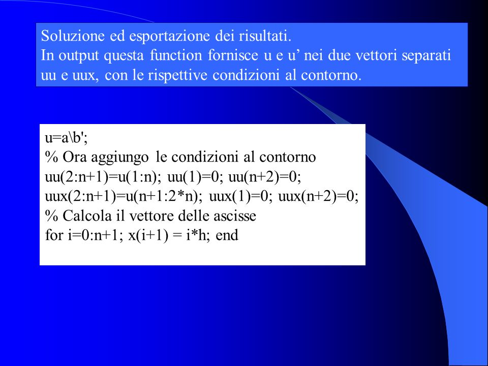 Soluzione ed esportazione dei risultati.