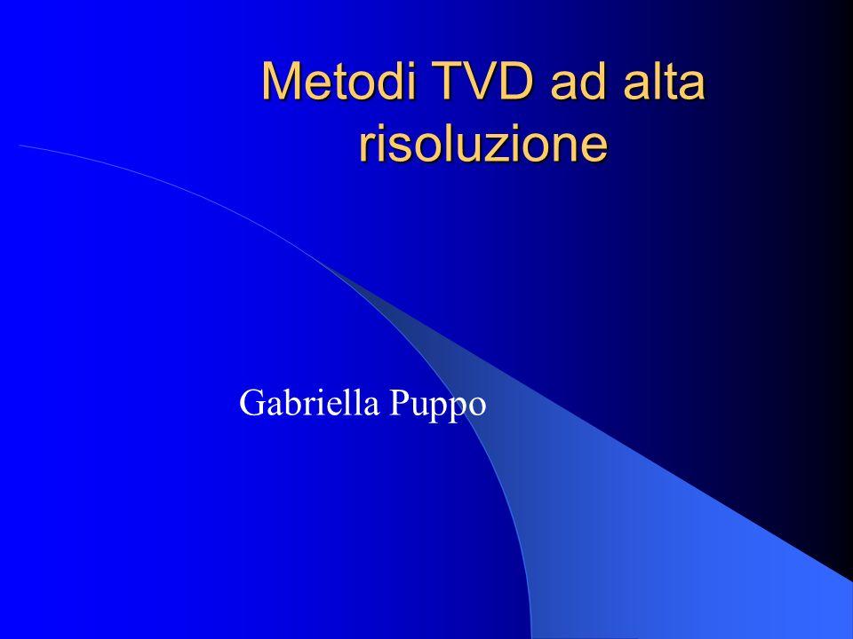Metodi TVD ad alta risoluzione