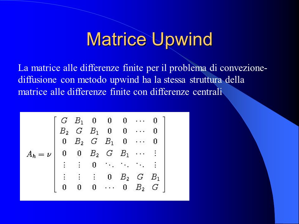 Matrice Upwind