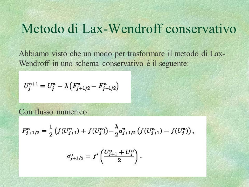 Metodo di Lax-Wendroff conservativo