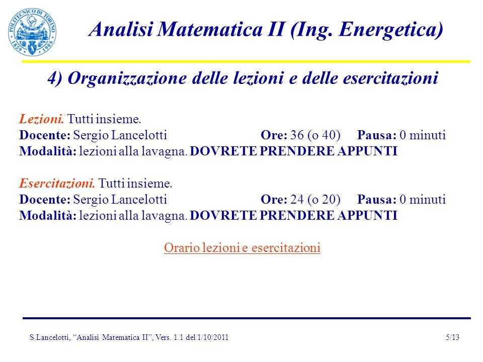 4) Organizzazione delle lezioni e delle esercitazioni