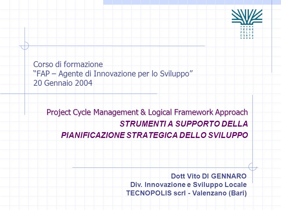 Project Cycle Management & Logical Framework Approach