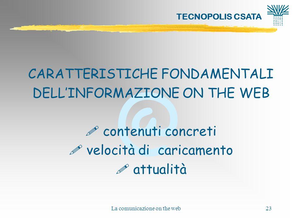 CARATTERISTICHE FONDAMENTALI DELL'INFORMAZIONE ON THE WEB