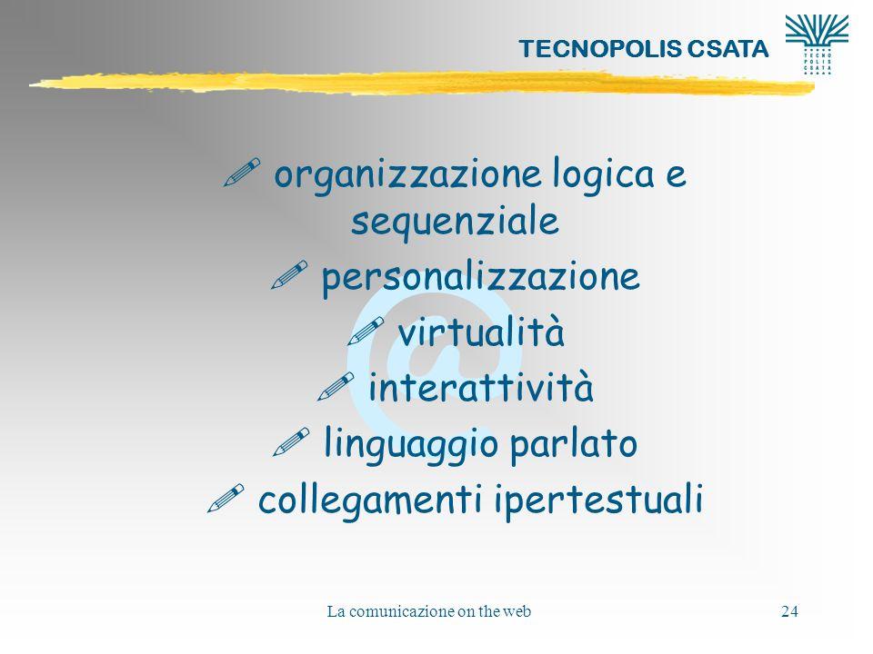 organizzazione logica e sequenziale personalizzazione virtualità