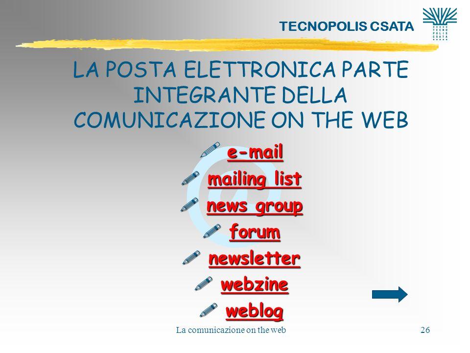 LA POSTA ELETTRONICA PARTE INTEGRANTE DELLA COMUNICAZIONE ON THE WEB